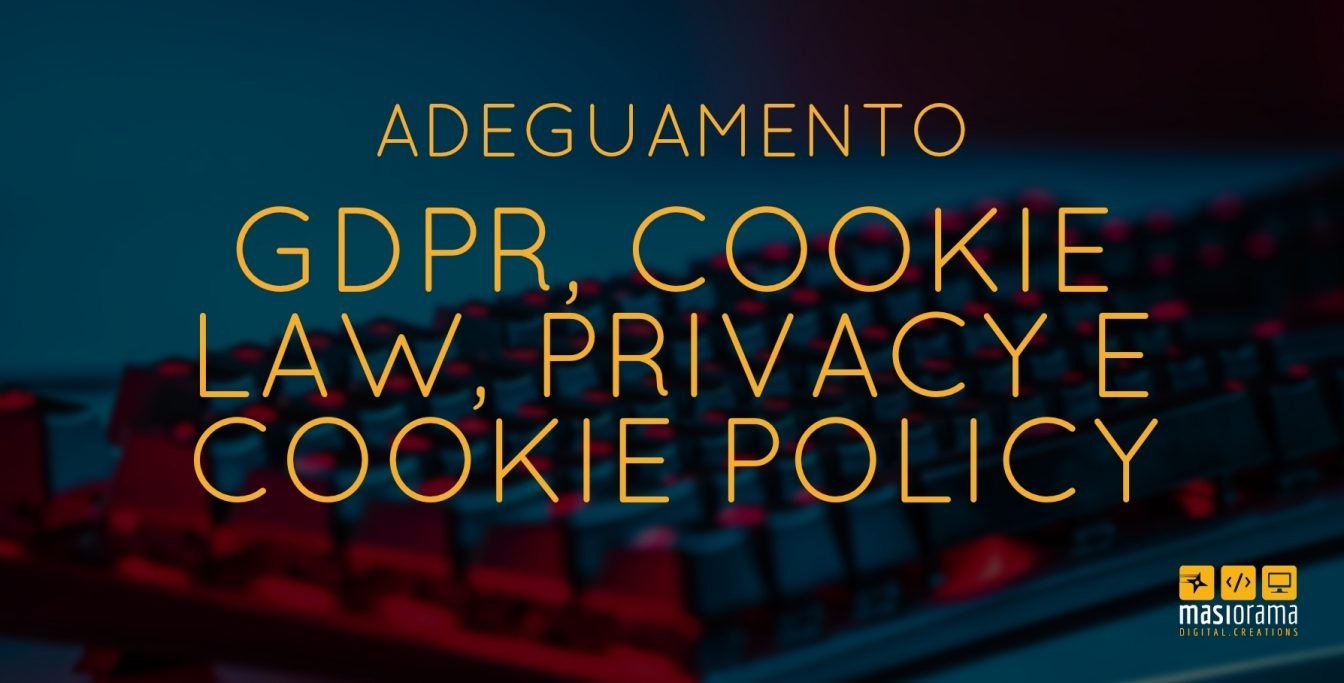 Adeguamento gdpr, cookie law, privacy e cookie policy - Masiorama Digital Creations