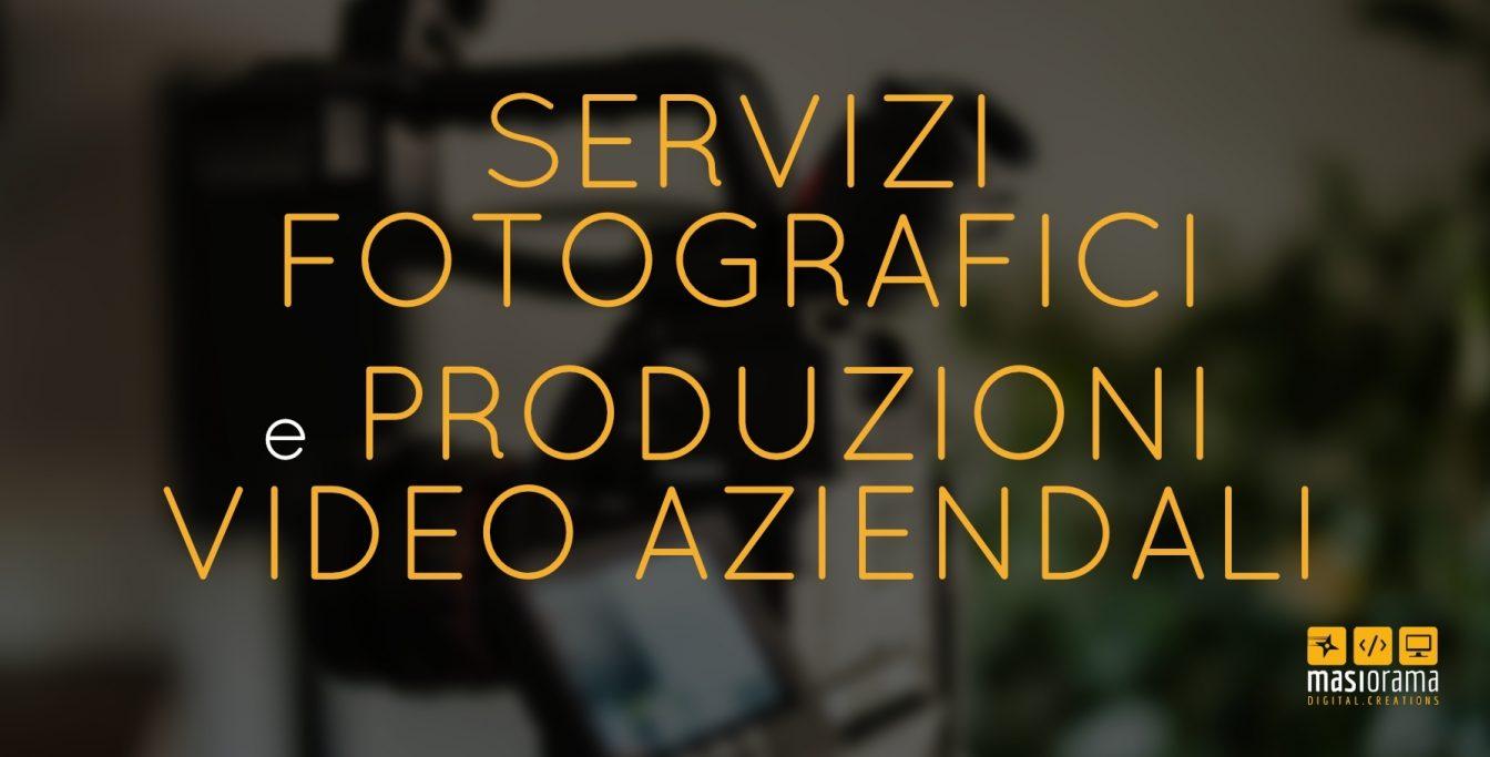 Servizi fotografici e produzioni video aziendali - Masiorama Digital Creations